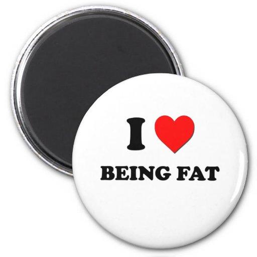 Amo el ser gordo imán redondo 5 cm
