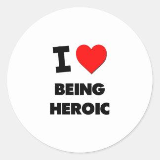 Amo el ser heroico pegatina redonda