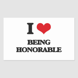 Amo el ser honorable pegatina rectangular