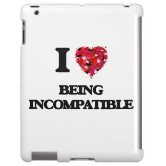 Amo el ser incompatible funda para iPad