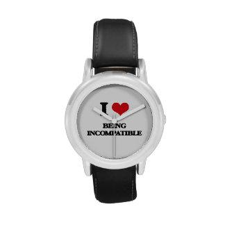 Amo el ser incompatible relojes de pulsera