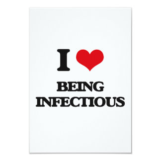 """Amo el ser infeccioso invitación 3.5"""" x 5"""""""