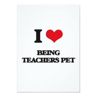 """Amo el ser mascota de los profesores invitación 5"""" x 7"""""""
