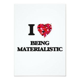 """Amo el ser materialista invitación 5"""" x 7"""""""