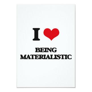 """Amo el ser materialista invitación 3.5"""" x 5"""""""