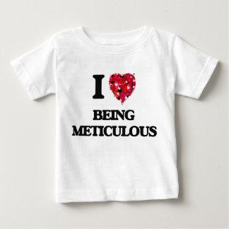 Amo el ser meticuloso camisas