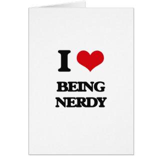 Amo el ser Nerdy Tarjeta De Felicitación