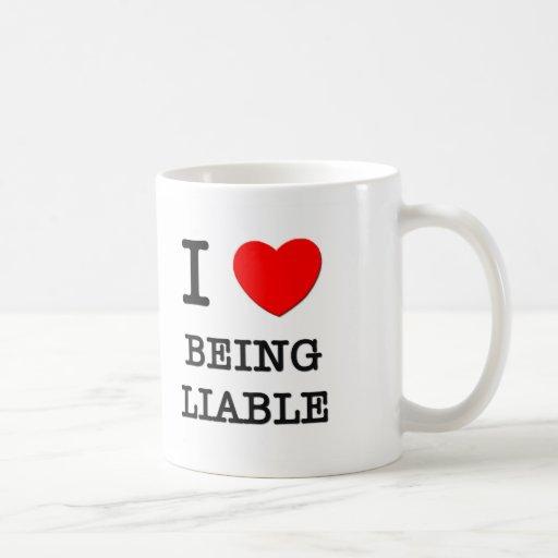 Amo el ser obligado tazas