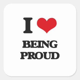 Amo el ser orgulloso pegatina cuadrada