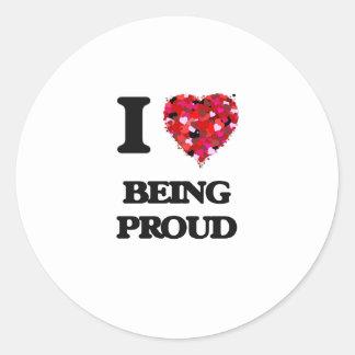 Amo el ser orgulloso pegatina redonda