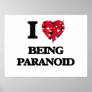 Amo el ser paranoico póster