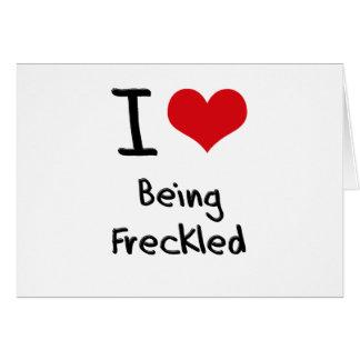 Amo el ser pecoso tarjeta de felicitación