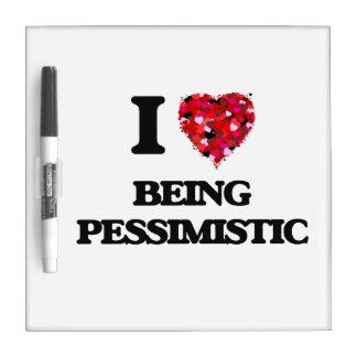 Amo el ser pesimista pizarras blancas