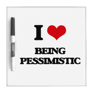 Amo el ser pesimista pizarras blancas de calidad