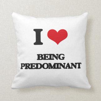 Amo el ser predominante almohada
