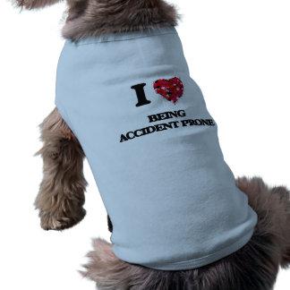 Amo el ser propenso a los accidentes playera sin mangas para perro