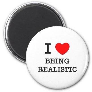 Amo el ser realista iman de nevera
