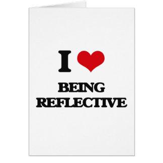 Amo el ser reflexivo felicitación