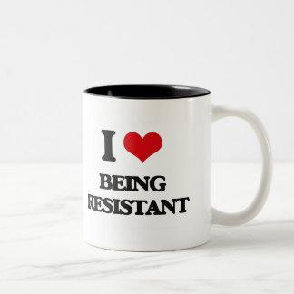 Amo el ser resistente taza de café