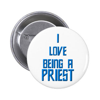Amo el ser sacerdote pin redondo de 2 pulgadas