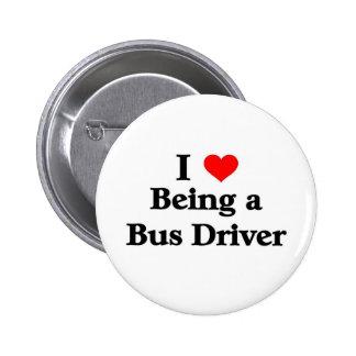 Amo el ser un conductor del autobús pin redondo de 2 pulgadas