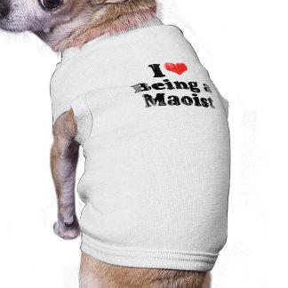 AMO el SER un MAOIST png Ropa De Perros