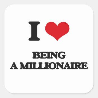 Amo el ser un millonario pegatina cuadrada