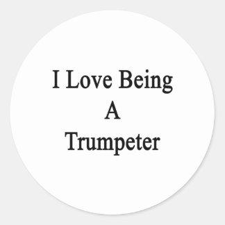 Amo el ser un trompetista pegatinas redondas