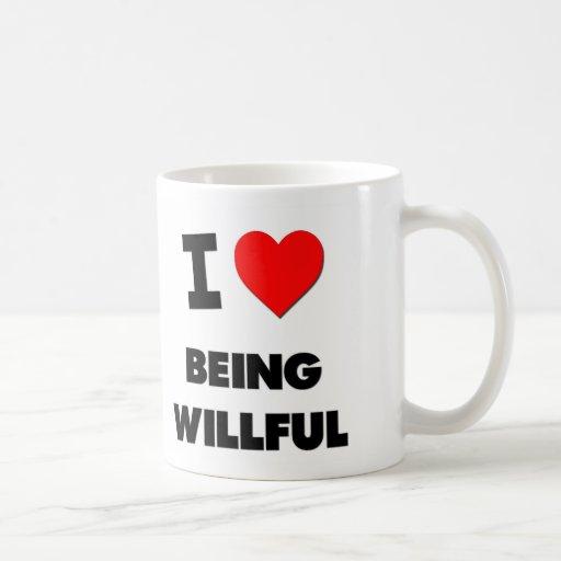 Amo el ser voluntarioso tazas de café