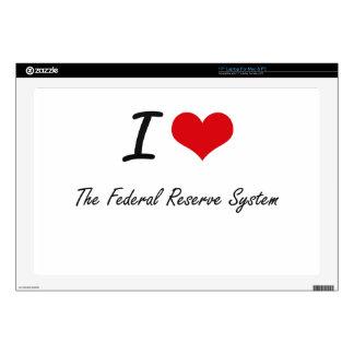 Amo el sistema de Federal Reserve Calcomanías Para Portátiles
