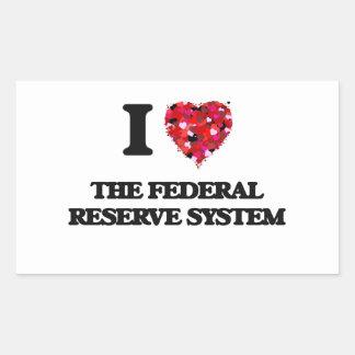 Amo el sistema de Federal Reserve Pegatina Rectangular