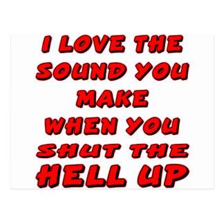 Amo el sonido que usted hace que cuando u cierra postales