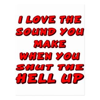 Amo el sonido que usted hace que cuando u cierra tarjeta postal