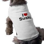 Amo el sushi (del corazón) camiseta de perro