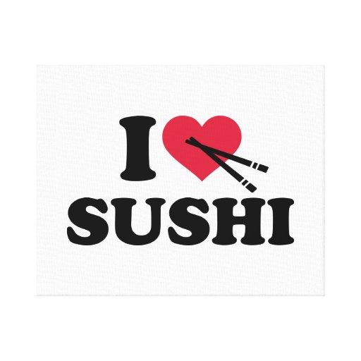 Amo el sushi impresiones en lienzo estiradas