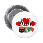 Amo el sushi pin redondo 5 cm