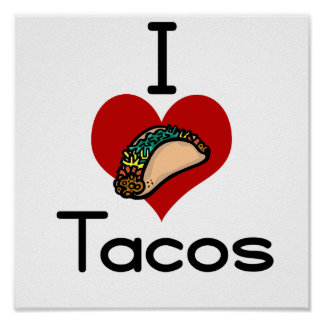 Amo el tacos (del corazón) posters
