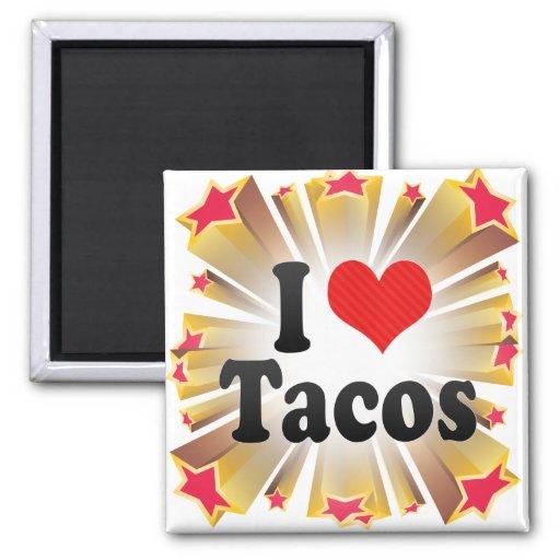 Amo el Tacos Imán Cuadrado