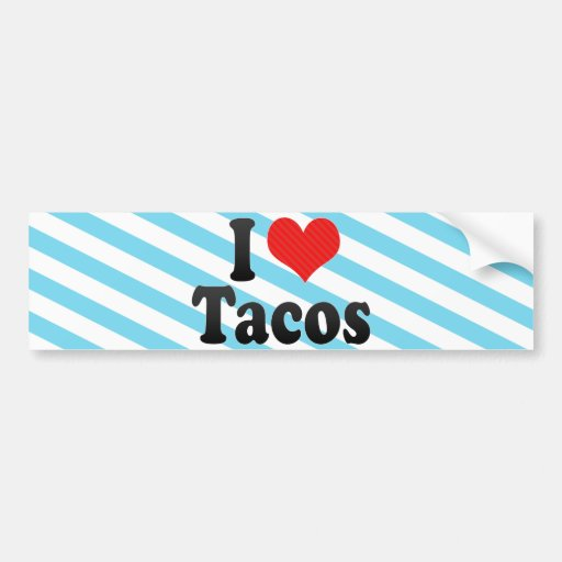 Amo el Tacos Pegatina De Parachoque