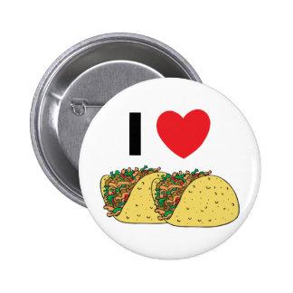 Amo el Tacos Pin Redondo De 2 Pulgadas