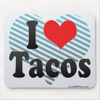 Amo el Tacos Alfombrillas De Ratón
