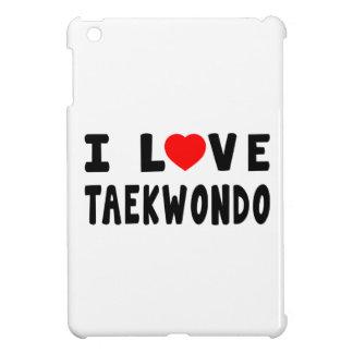 Amo el Taekwondo iPad Mini Coberturas