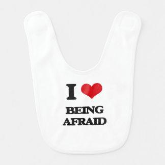 Amo el tener miedo babero para bebé