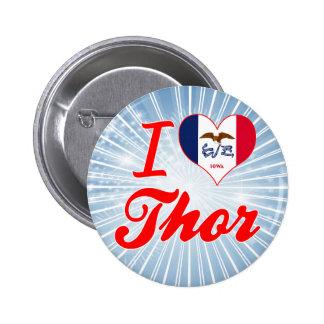 Amo el Thor, Iowa Pins