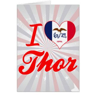 Amo el Thor, Iowa Tarjeta De Felicitación