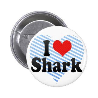 Amo el tiburón pin