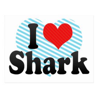 Amo el tiburón tarjetas postales