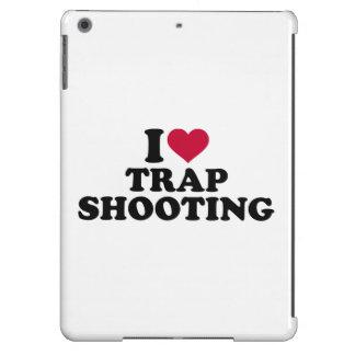 Amo el tiroteo de trampa funda para iPad air