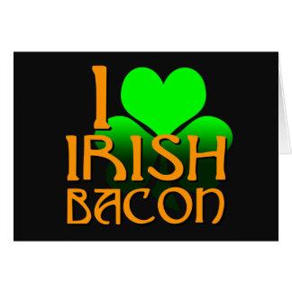 Amo el tocino irlandés tarjeta de felicitación