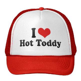 Amo el toddy caliente gorras
